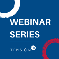 Tension Webinar Series