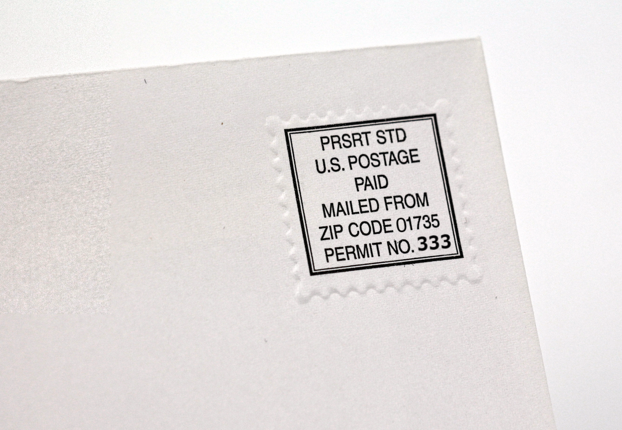 An embossed indicia increases hot spot appeal. Or, impress the reader with spot embossing like your company logo.