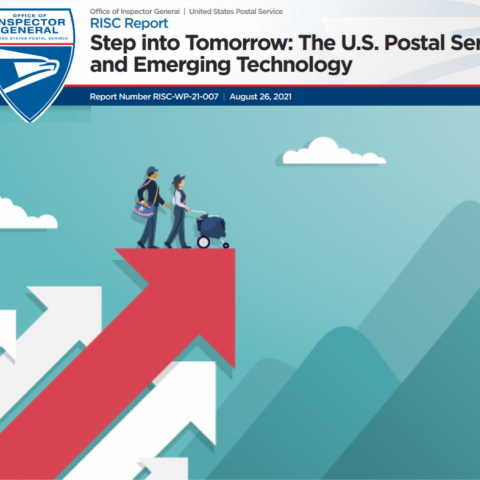"""Office of Inspector General (OIG) Report """"Step into Tomorrow: The U.S. Postal Service and Emerging Technology"""""""